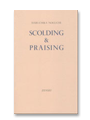 SCOLDING AND PRAISING